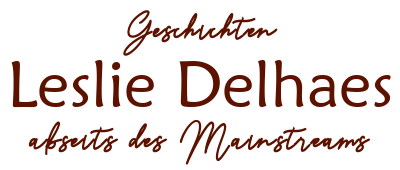 Leslie Delhaes: Autorin von Liebesromanen, NewAdult-Romanen und Dystopien